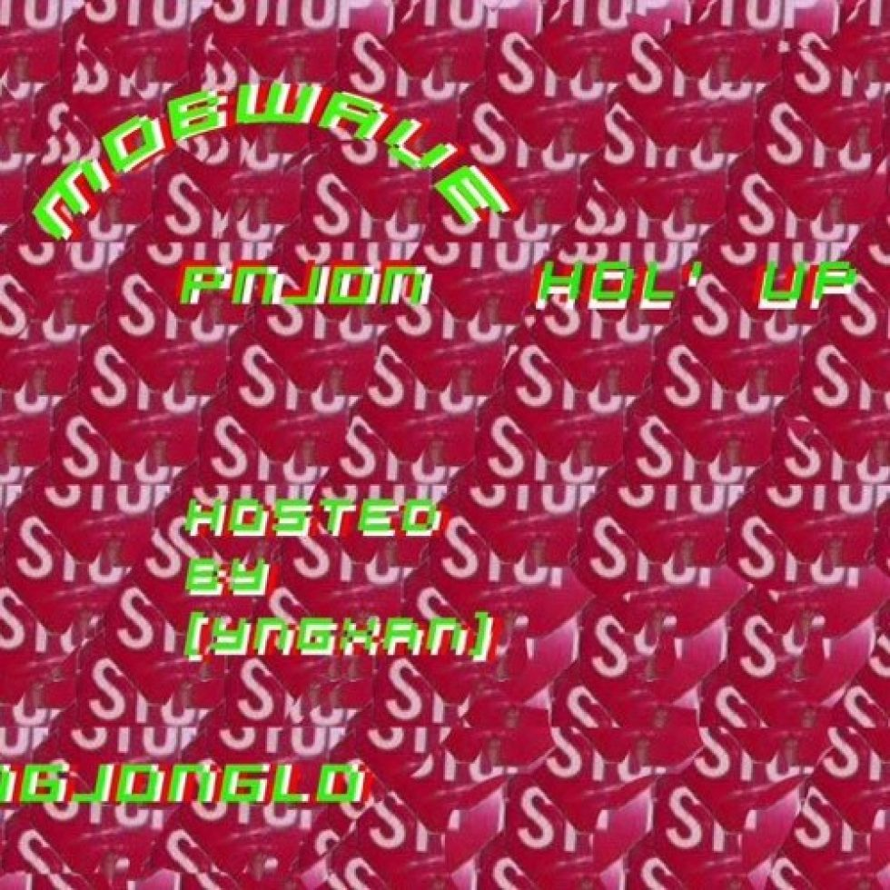 [YNGXAN] – Hol'Up ~ PN JON **[YNGXAN]exclusive** x $KPD