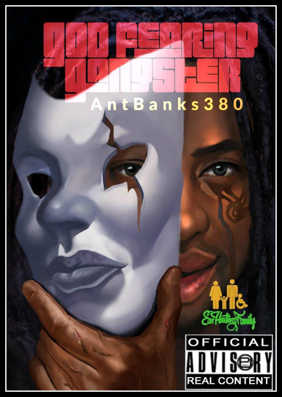 @EarHustlingFam – Inspirational Hip-Hop #AntBanks380