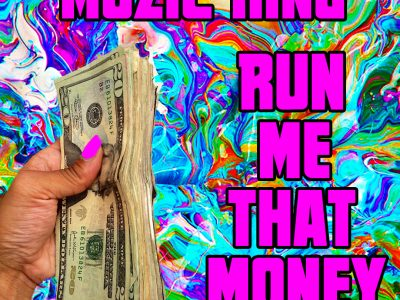 Muzic King @iAmMuzicKing – Run Me That Money #RokkStar