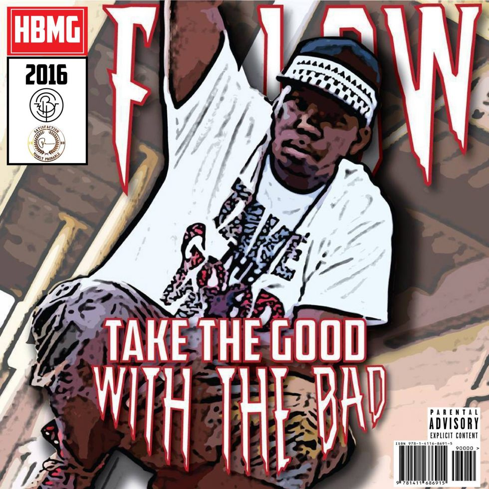 F.Low @ThatRealFdot = Take The Good With The Bad $KPD