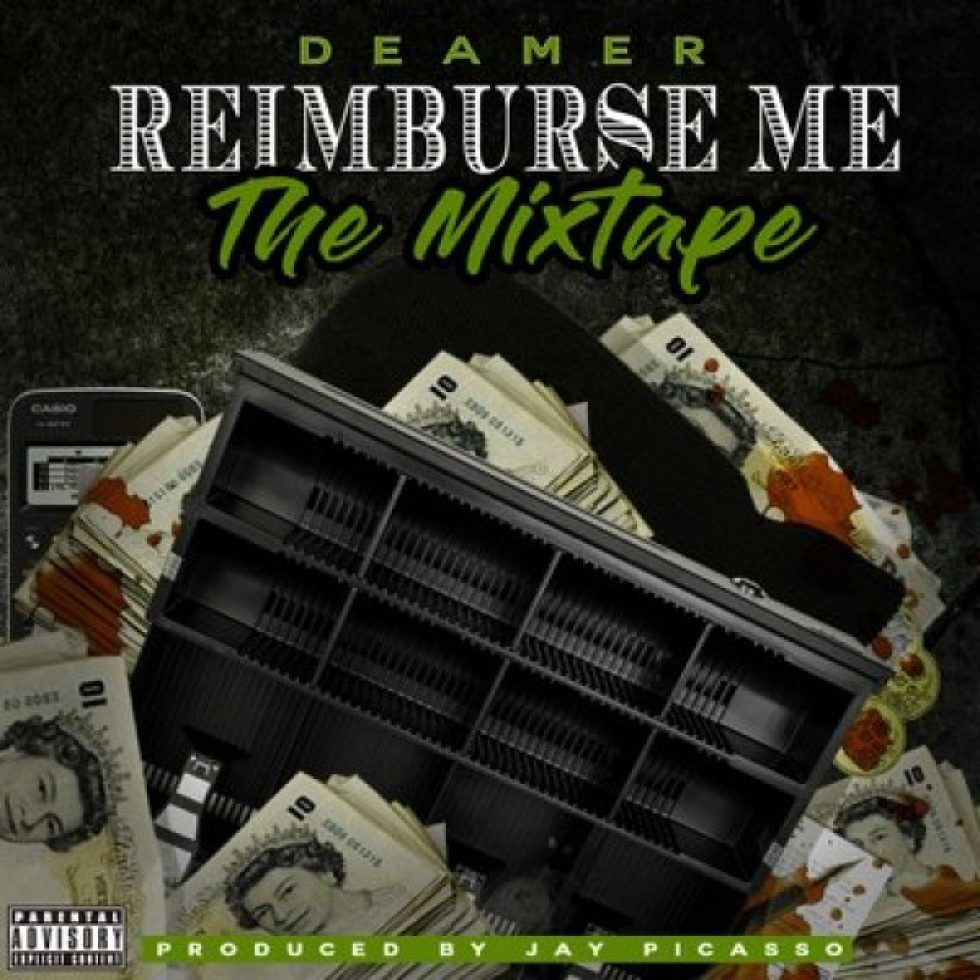 New Mixtape by UK Rapper Deamer (Reimburse Me) @DeamerArtist |$KPD